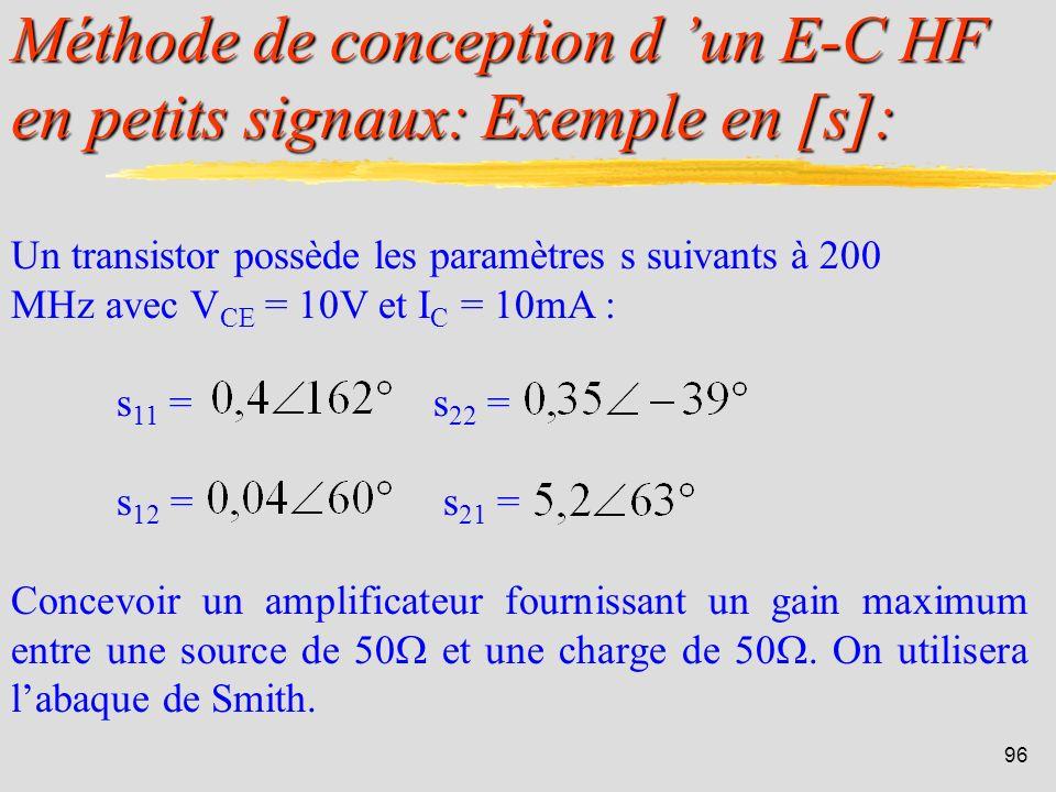 Méthode de conception d 'un E-C HF en petits signaux: Exemple en [s]: